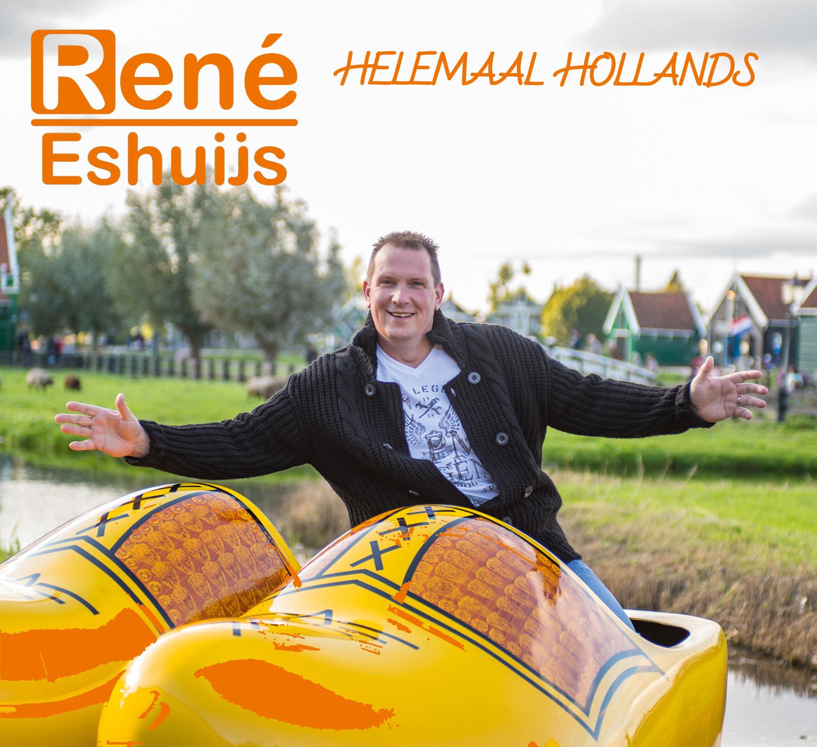 rene eshuijs helemaal hollands